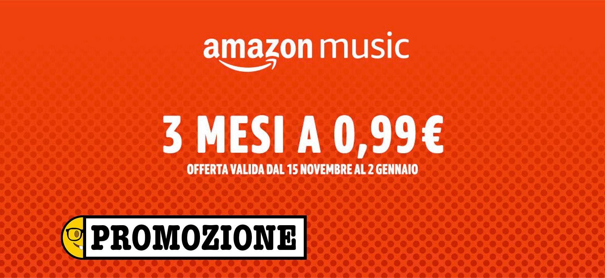 Amazon Music Torna In Promozione 3 Mesi A 99 Centesimi